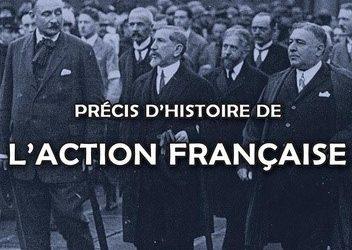 Livre événement : Précis d'histoire de l'Action  Française
